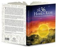 Die 36 Hohen Räte Band 7 - Offenbarungen der Großen Manifestation