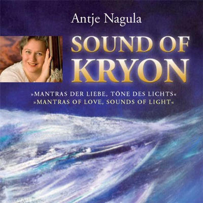 Antje Nagula - Sound of Kryon