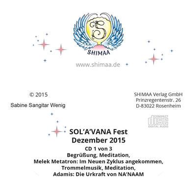 Mitschnitte SOL A VANA Fest 6. Dezember 2015